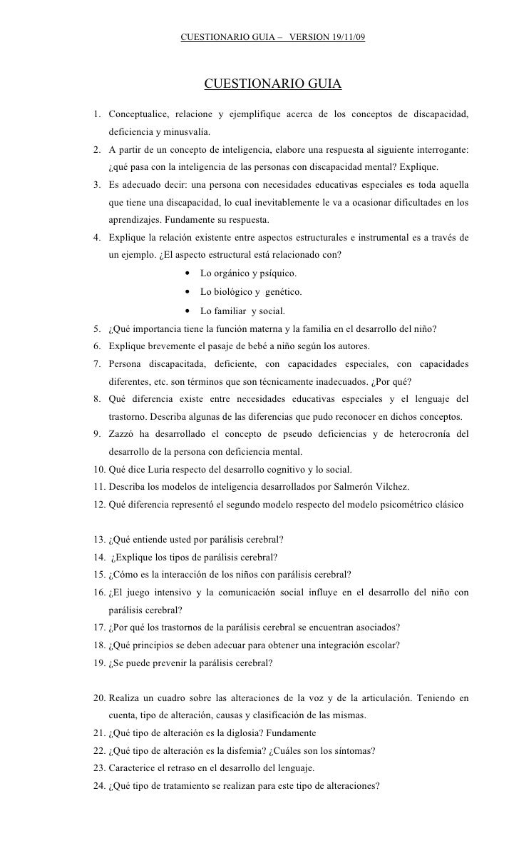 CUESTIONARIO GUIA – VERSION 19/11/09                                  CUESTIONARIO GUIA  1. Conceptualice, relacione y eje...