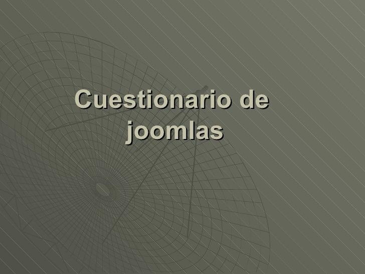 Cuestionario de  joomlas