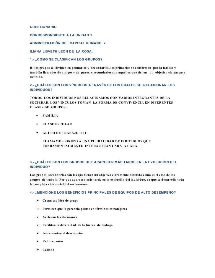CUESTIONARIO  CORRESPONDIENTE A LA UNIDAD 1  ADMINISTRACIÓN DEL CAPITAL HUMANO 2  ILIANA LISVETH LEON DE LA ROSA.  1.- ¿CO...