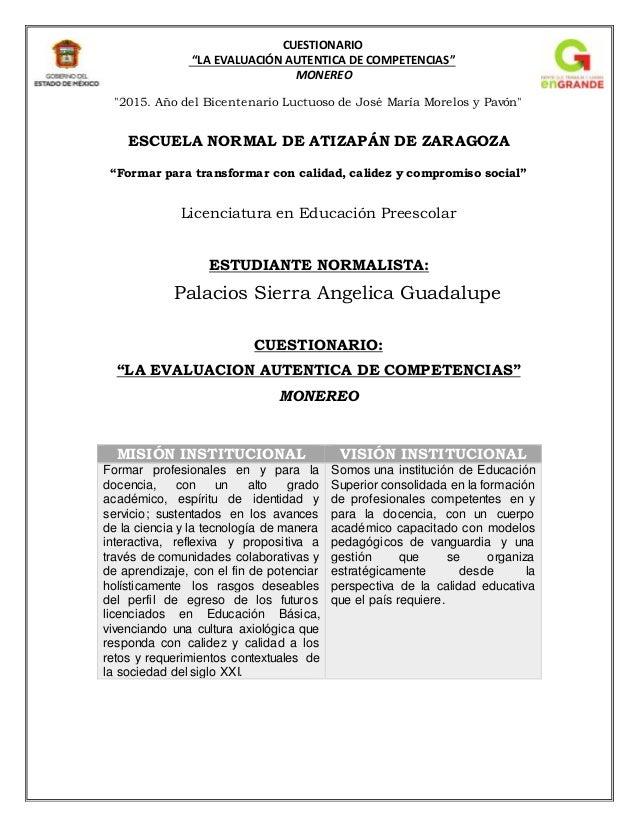 """CUESTIONARIO """"LA EVALUACIÓN AUTENTICA DE COMPETENCIAS"""" MONEREO """"2015. Año del Bicentenario Luctuoso de José María Morelos ..."""