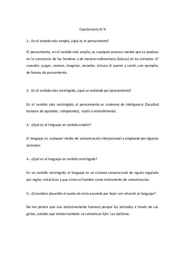 Cuestionario N.°4 1.- En el sentido más amplio, ¿qué es el pensamiento? El pensamiento, en el sentido más amplio, es cualq...