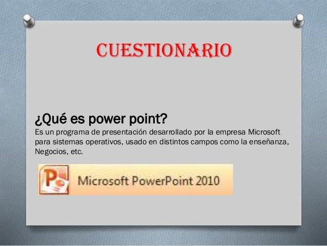 Cuestionario power point Slide 3