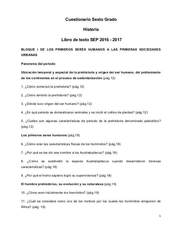 Cuestionario Sexto Grado Historia Libro de texto SEP 2016 - 2017 BLOQUE I DE LOS PRIMEROS SERES HUMANOS A LAS PRIMERAS SOC...