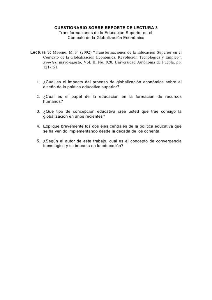 CUESTIONARIO SOBRE REPORTE DE LECTURA 3              Transformaciones de la Educación Superior en el                  Cont...