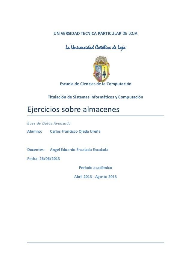 UNIVERSIDAD TECNICA PARTICULAR DE LOJA La Universidad Católica de Loja Escuela de Ciencias de la Computación Titulación de...