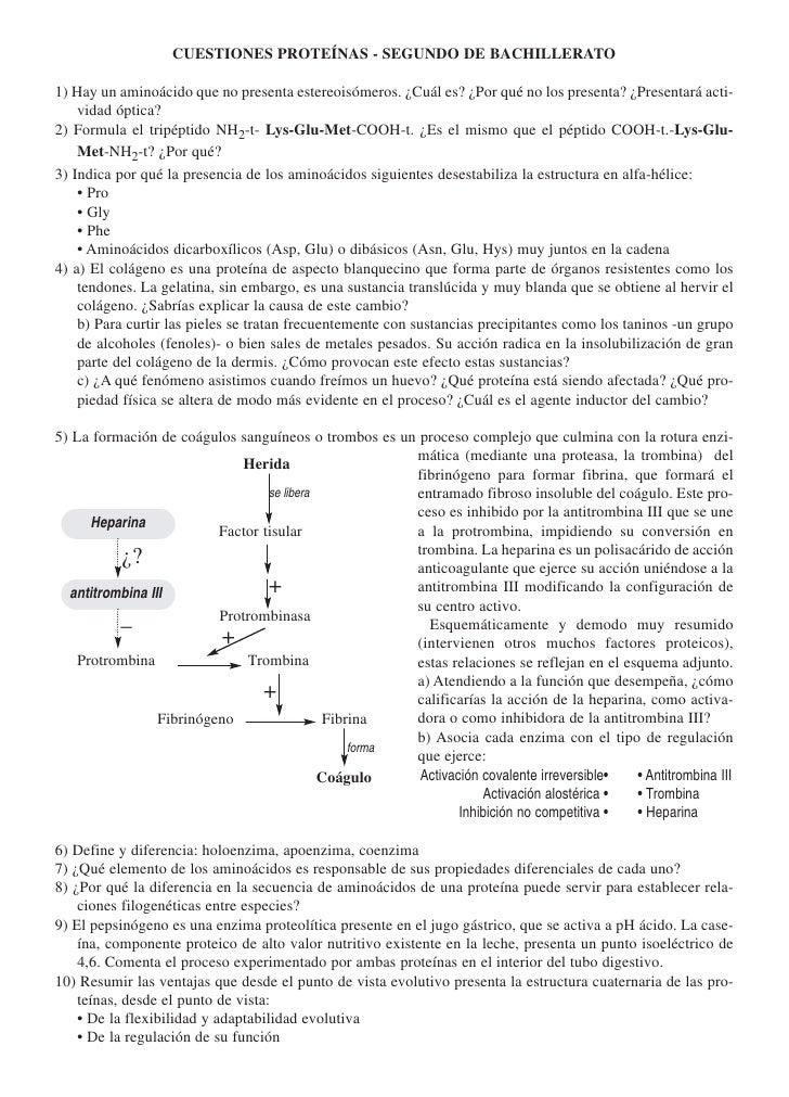CUESTIONES PROTEÍNAS - SEGUNDO DE BACHILLERATO  1) Hay un aminoácido que no presenta estereoisómeros. ¿Cuál es? ¿Por qué n...