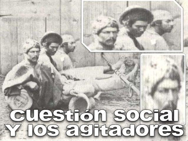 Cuestion social y los agitadores