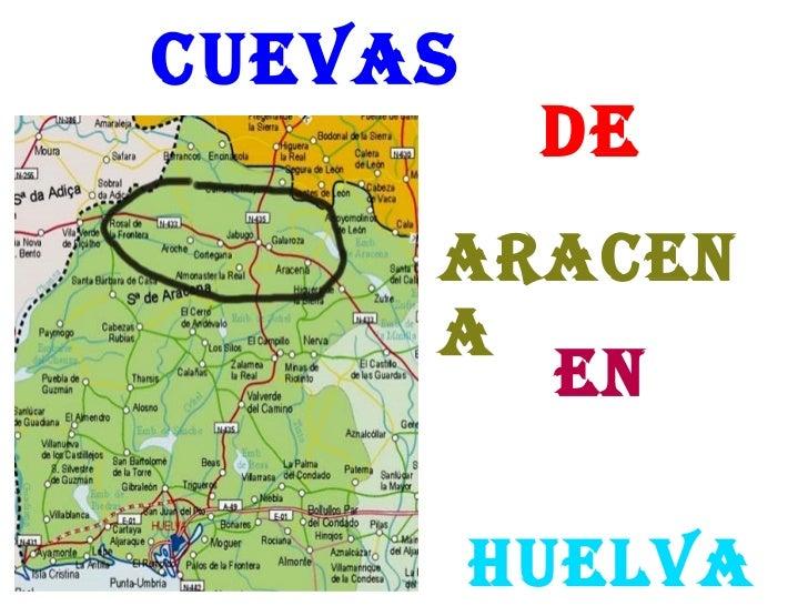 Cuevas DE ARACENA HUELVA EN