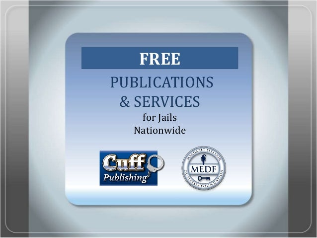 PUBLICATIONS& SERVICESfor JailsNationwideFREE
