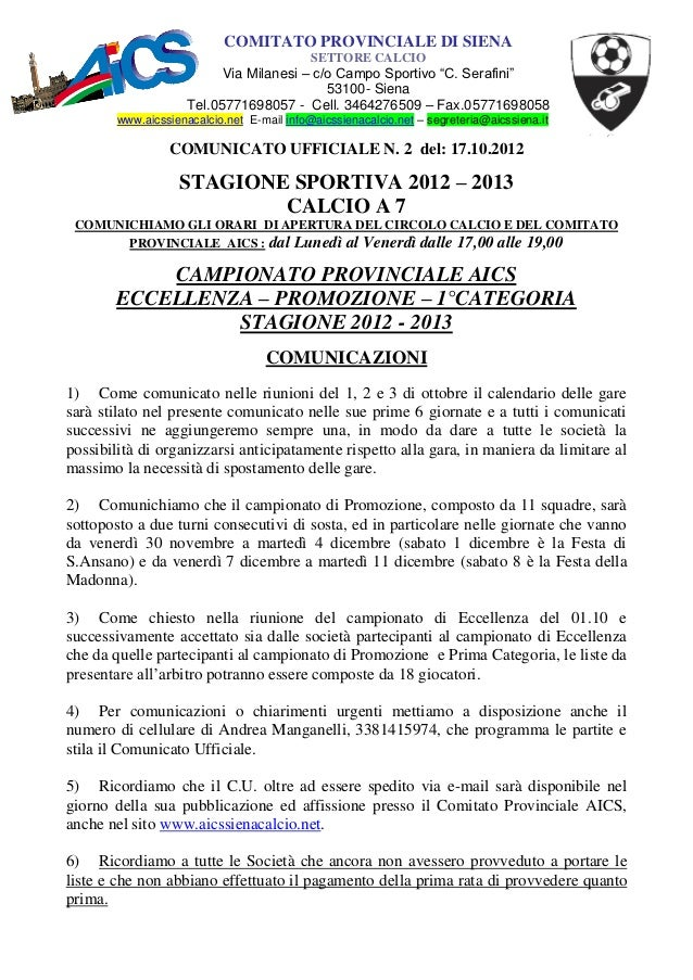 COMITATO PROVINCIALE DI SIENA                                            SETTORE CALCIO                           Via Mila...