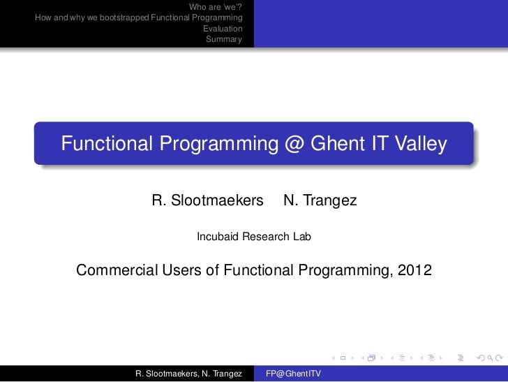 Who are 'we'?How and why we bootstrapped Functional Programming                                          Evaluation       ...