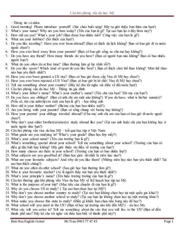 Câu hỏi phỏng vấn du học Mỹ Bien Hoa English Center Mr.Tran 0903 77 47 45 Page 1 – Thông tin cá nhân: 1. Good morning! Ple...