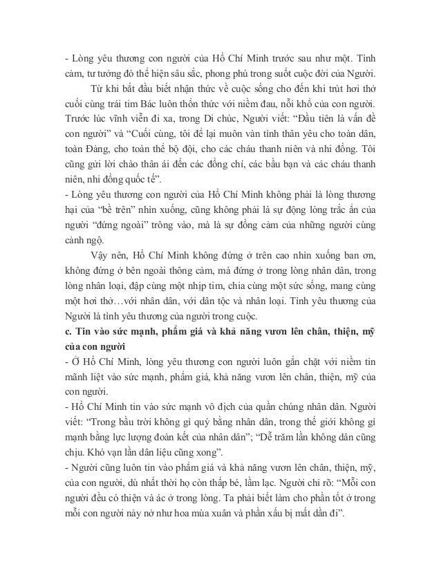 - Lòng yêu thương con người của Hồ Chí Minh trước sau như một. Tình cảm, tư tưởng đó thể hiện sâu sắc, phong phú trong suố...