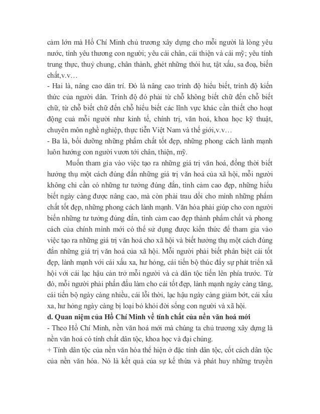 cảm lớn mà Hồ Chí Minh chủ trương xây dựng cho mỗi người là lòng yêu nước, tình yêu thương con người; yêu cái chân, cái th...