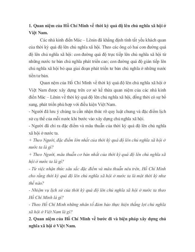 1. Quan niệm của Hồ Chí Minh về thời kỳ quá độ lên chủ nghĩa xã hội ở Việt Nam. Các nhà kinh điển Mác – Lênin đã khẳng địn...