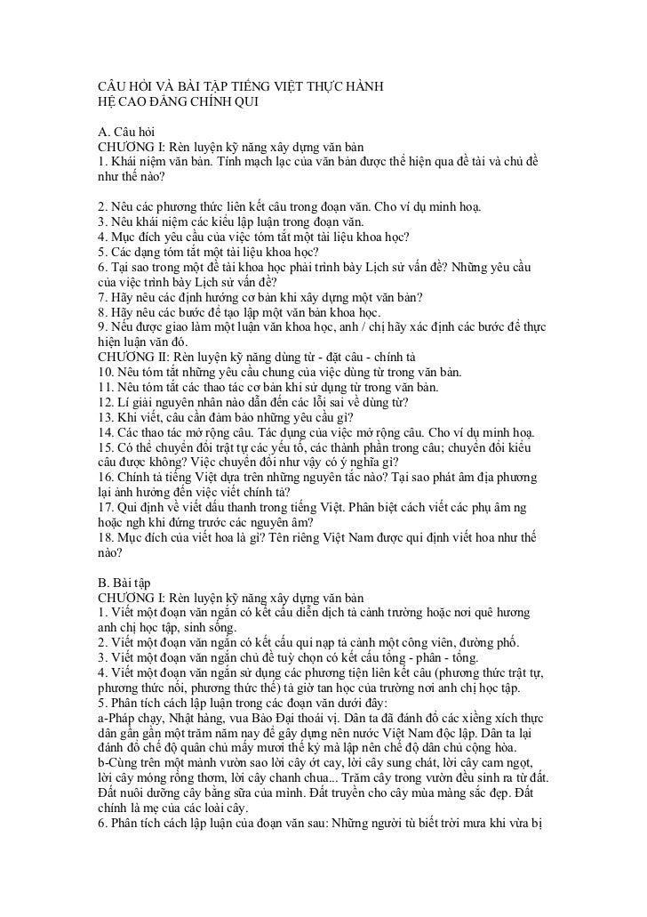 CÂU HỎI VÀ BÀI TẬP TIẾNG VIỆT THỰC HÀNHHỆ CAO ĐẲNG CHÍNH QUIA. Câu hỏiCHƯƠNG I: Rèn luyện kỹ năng xây dựng văn bản1. Khái ...