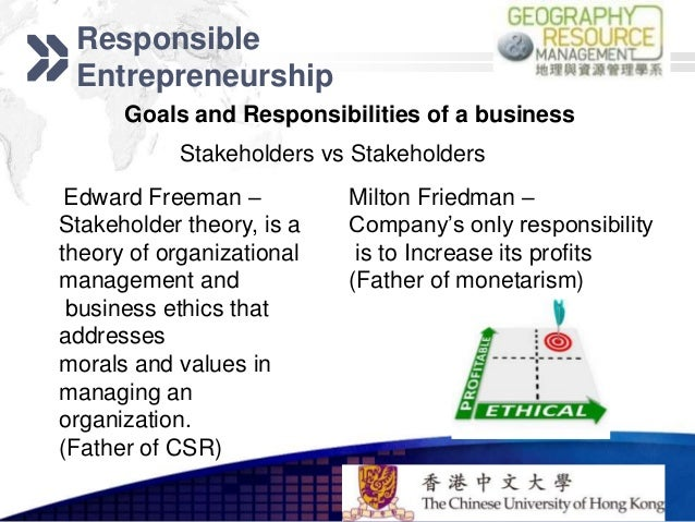 """business ethics friedman vs freeman Friedman's """"the social responsibility of business i s to increase its profits"""": a critique for the classroom craig p dunn and brian k burton."""