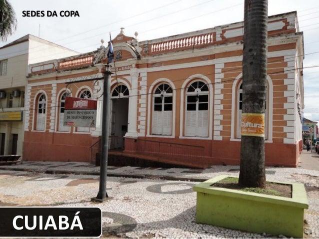 SEDES DA COPA CUIABÁ