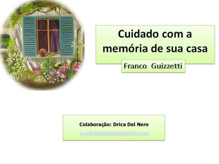 Colaboração: Drica Del Nerowww.delnerobookstore.com