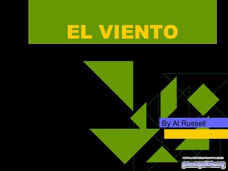 EL VIENTO By Al Russell