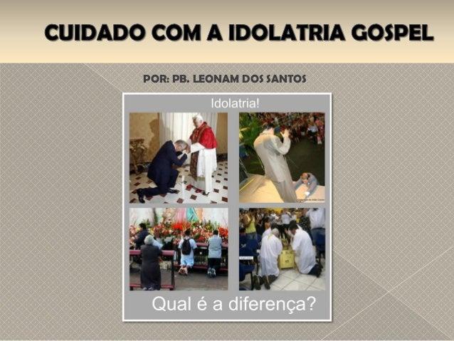 POR: PB. LEONAM DOS SANTOS