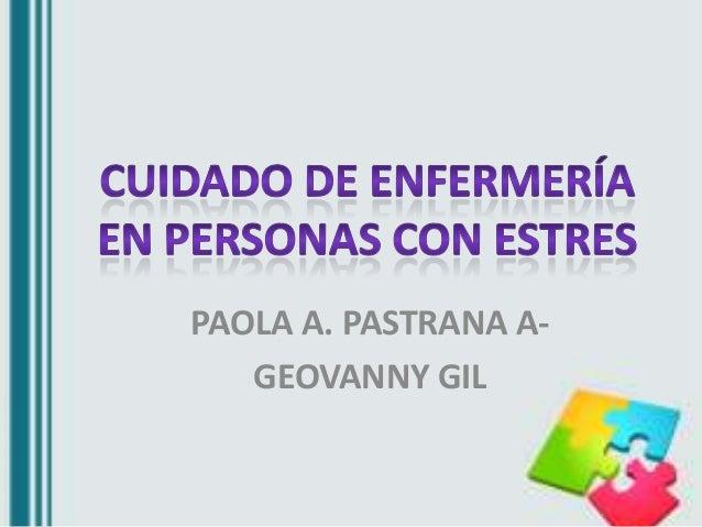PAOLA A. PASTRANA A- GEOVANNY GIL