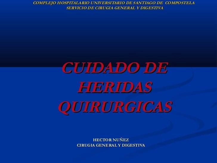 COMPLEJO HOSPITALARIO UNIVERSITARIO DE SANTIAGO DE COMPOSTELA            SERVICIO DE CIRUGIA GENERAL Y DIGESTIVA        CU...