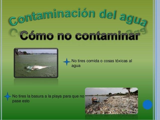 Cuidados del agua para no contaminar ni malgastar for 5 cuidados del suelo