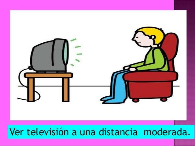 Cuidado del sentido de la vista 2 copia - Distancias recomendadas para ver tv led ...
