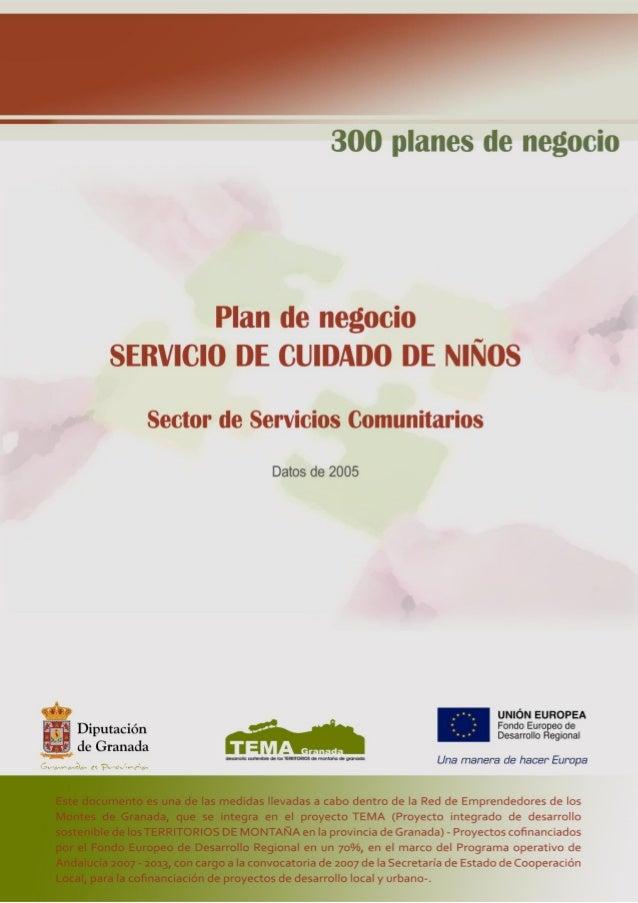 """Plan de Negocio """"Servicio de Cuidado de Niños""""  1. DESCRIPCIÓN DEL NEGOCIO  En este proyecto se describe una empresa dedic..."""