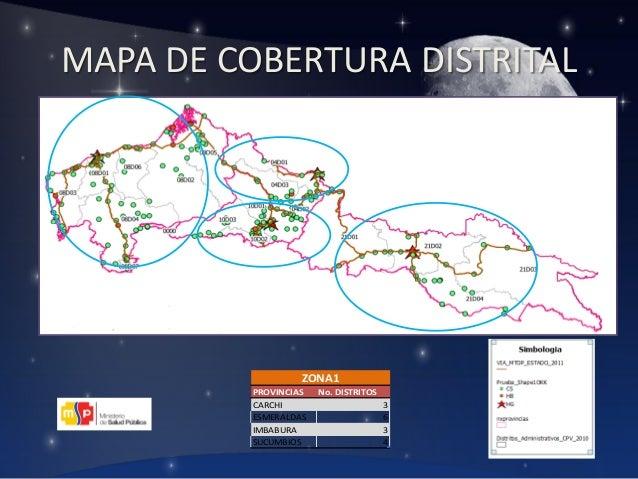 MAPA DE COBERTURA DISTRITAL  ZONA1 PROVINCIAS CARCHI ESMERALDAS IMBABURA SUCUMBIOS  No. DISTRITOS 3 6 3 4