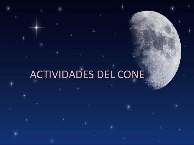 ACTIVIDADES DEL CONE