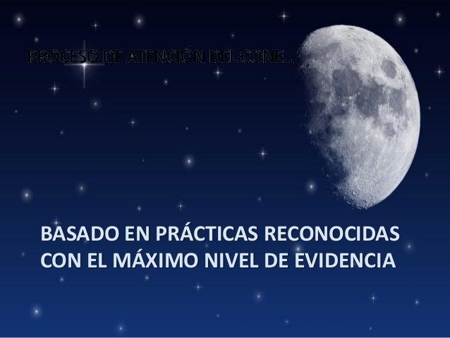 BASADO EN PRÁCTICAS RECONOCIDAS CON EL MÁXIMO NIVEL DE EVIDENCIA