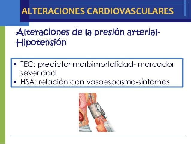 ALTERACIONES CARDIOVASCULARESAlteraciones de la presión arterial-Hipotensión TEC: predictor morbimortalidad- marcador  se...
