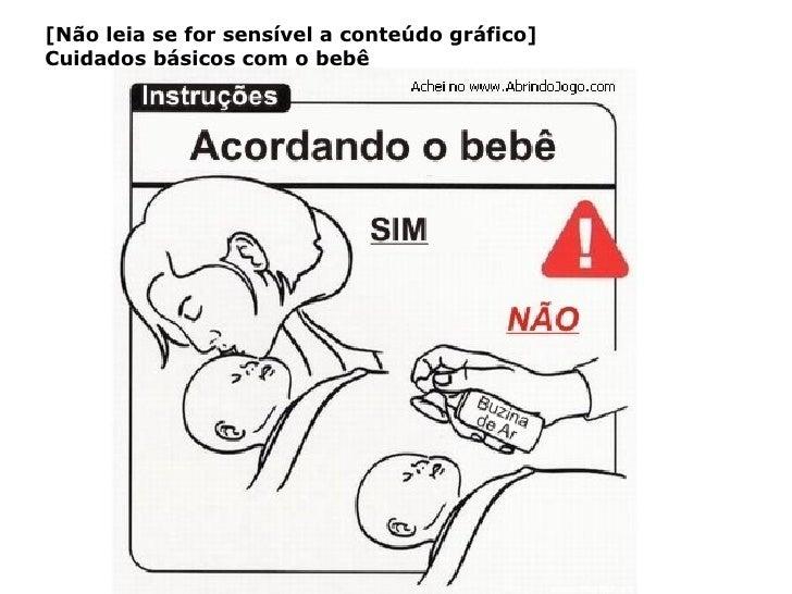[Não leia se for sensível a conteúdo gráfico] Cuidados básicos com o bebê