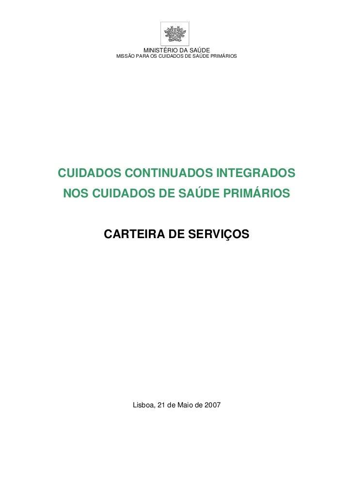 MINISTÉRIO DA SAÚDE       MISSÃO PARA OS CUIDADOS DE SAÚDE PRIMÁRIOSCUIDADOS CONTINUADOS INTEGRADOSNOS CUIDADOS DE SAÚDE P...