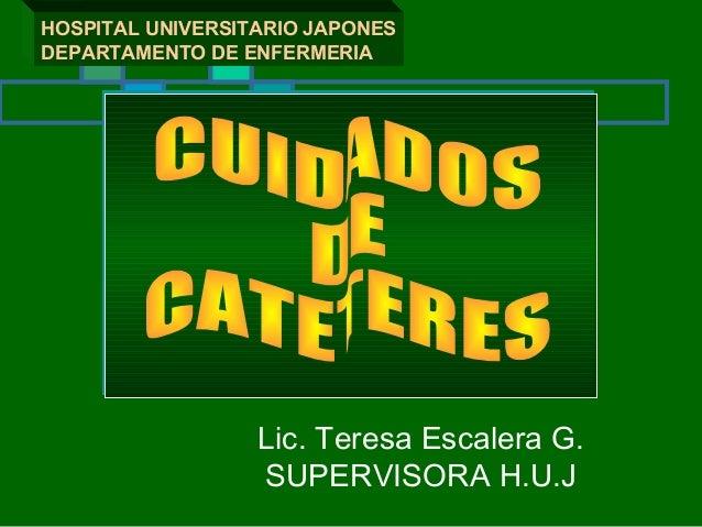 CUIDADO DE CATETERES Slide 2