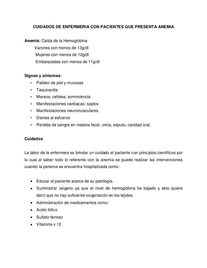 CUIDADOS DE ENFERMERIA CON PACIENTES QUE PRESENTA ANEMIAAnemia: Caída de la Hemoglobina       Varones con menos de 13g/dl ...