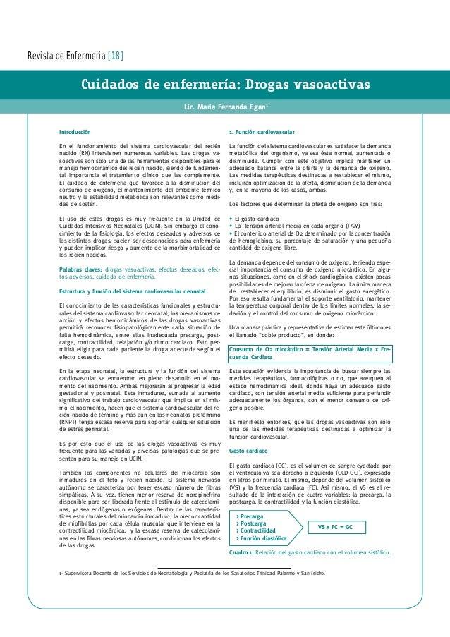 Revista de Enfermeria [18] Cuidados de enfermería: Drogas vasoactivas Lic. Maria Fernanda Egan1 Introducción En el funcion...