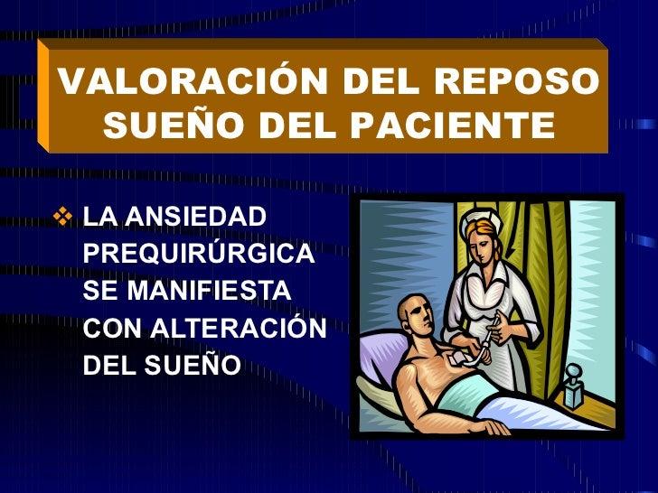 <ul><li>LA ANSIEDAD  </li></ul><ul><li>PREQUIRÚRGICA  </li></ul><ul><li>SE MANIFIESTA  </li></ul><ul><li>CON ALTERACIÓN  <...