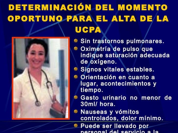 DETERMINACIÓN DEL MOMENTO OPORTUNO PARA EL ALTA DE LA UCPA <ul><li>Sin trastornos pulmonares. </li></ul><ul><li>Oximetría ...