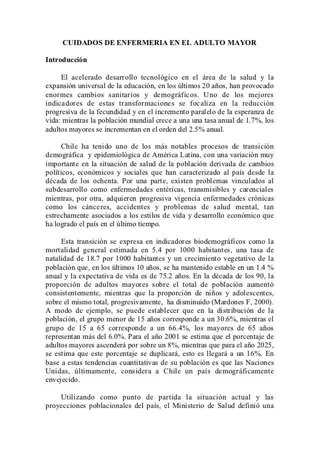 CUIDADOS DE ENFERMERIA EN EL ADULTO MAYORIntroducción     El acelerado desarrollo tecnológico en el área de la salud y lae...