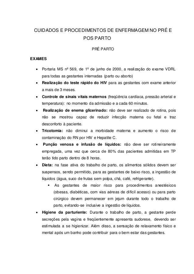 CUIDADOS E PROCEDIMENTOS DE ENFERMAGEM NO PRÉ E POS PARTO PRÉ PARTO EXAMES  Portaria MS nº 569, de 1º de junho de 2000, a...