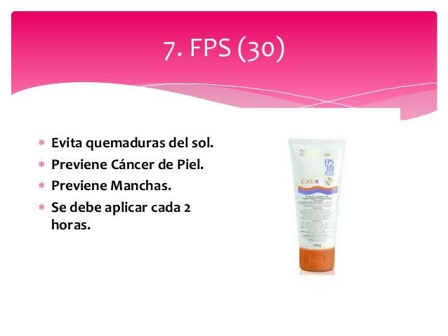 7. FPS (30)  Evita quemaduras del sol.  Previene Cáncer de Piel.  Previene Manchas.  Se debe aplicar cada 2 horas.