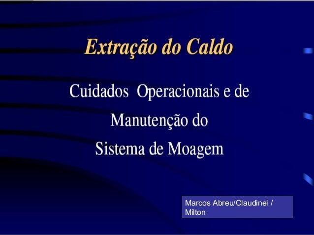 Marcos Abreu/Claudinei / Milton