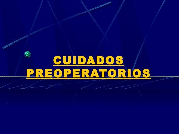 CUIDADOSPREOPERATORIOS