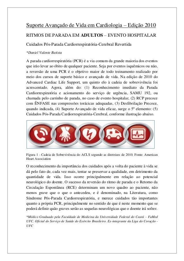 Suporte Avançado de Vida em Cardiologia – Edição 2010RITMOS DE PARADA EM ADULTOS – EVENTO HOSPITALARCuidados Pós-Parada Ca...