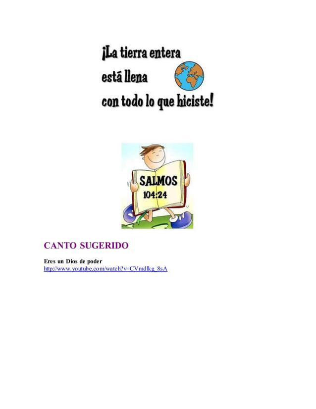 CANTO SUGERIDO Eres un Dios de poder http://www.youtube.com/watch?v=CVmdlkg_8sA