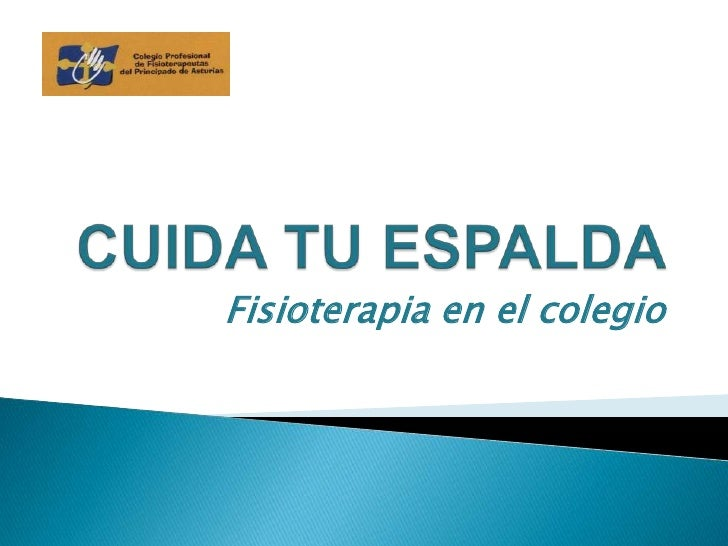 CUIDA TU ESPALDA<br />Fisioterapia en el colegio<br />