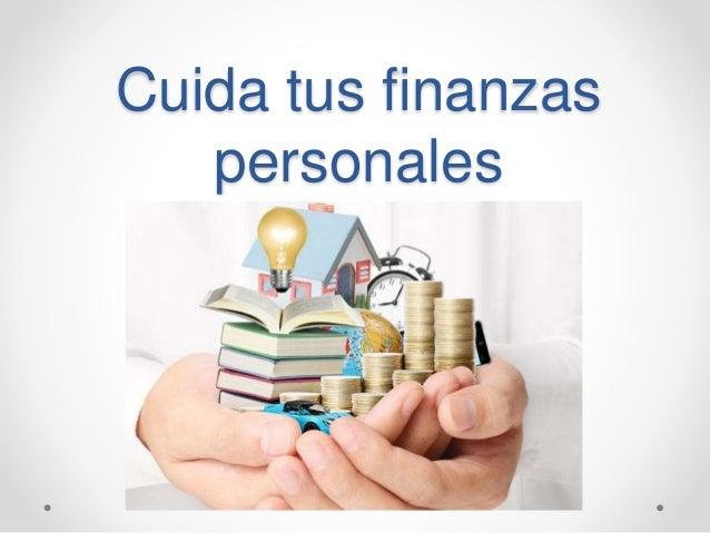 Cuida tus finanzas personales